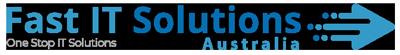 Fast IT Solutions Australia
